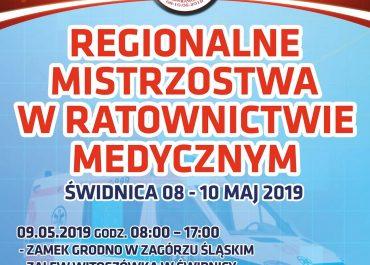 Regionalne Mistrzostwa w Ratownictwie Medycznym Świdnica 08-10 Maj 2019r